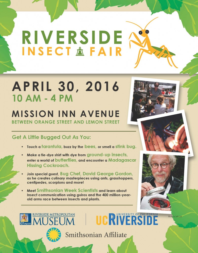 2nd Annual Riverside Insect Fair  April 30, 2016